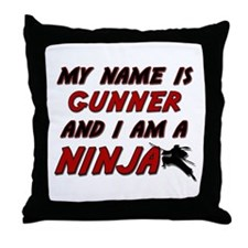 my name is gunner and i am a ninja Throw Pillow