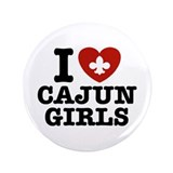"I Love Cajun Girls 3.5"" Button"
