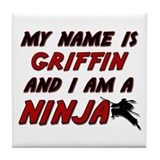 my name is griffin and i am a ninja Tile Coaster