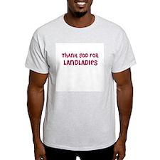 THANK GOD FOR LANDLADIES  Ash Grey T-Shirt