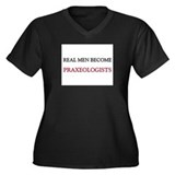 Real Men Become Praxeologists Women's Plus Size V-