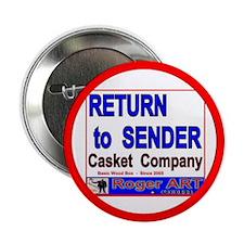 """RETURN 2 SENDER CASKET CO. 2.25"""" Button (10 pack)"""