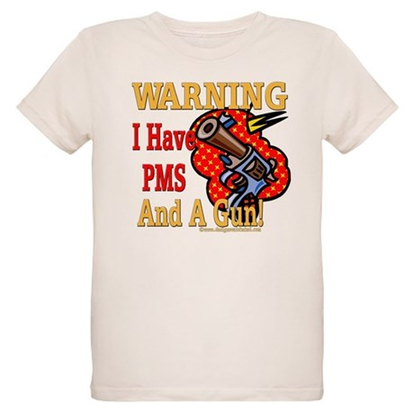 PMS and a Gun Organic Kids T-Shirt