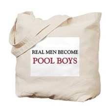 Real Men Become Pool Boys Tote Bag