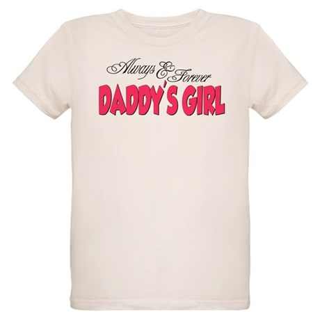 Always & Forever Daddy's Girl Organic Kids T-S