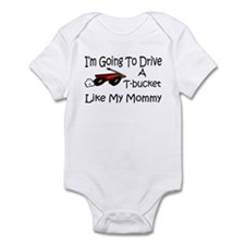 Drive A TBucket Like My Mommy Infant Bodysuit