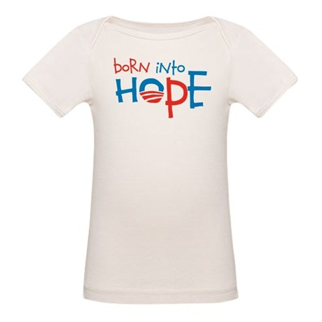 Born Into Hope - Obama Baby Organic Baby T-Shirt