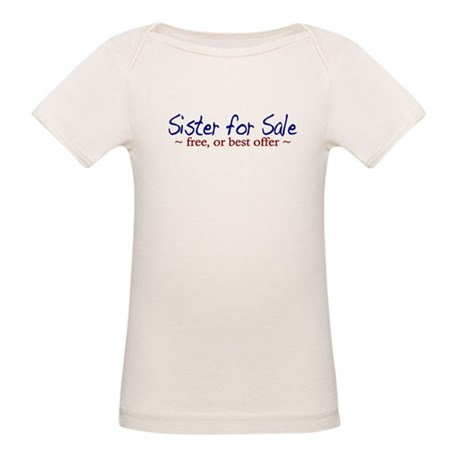 Sister for Sale Organic Baby T-Shirt