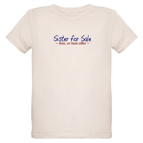 Sister for Sale Organic Kids T-Shirt