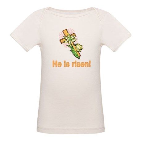 He is Risen Organic Baby T-Shirt