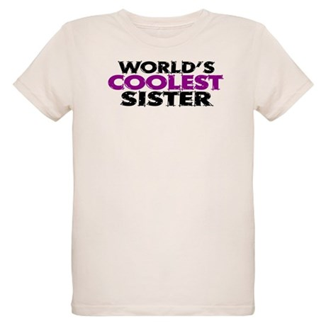 World's Coolest Sister Organic Kids T-Shirt