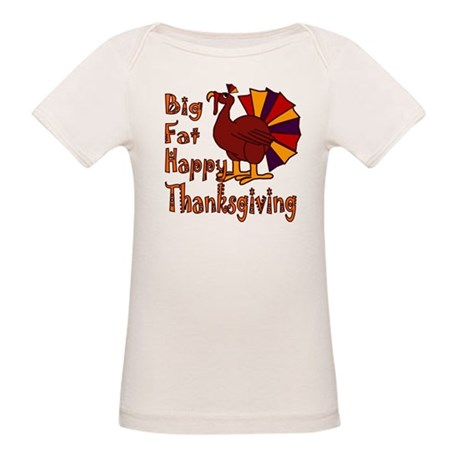 Big Fat Happy Thanksgiving Organic Baby T-Shirt