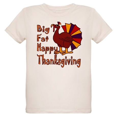 Big Fat Happy Thanksgiving Organic Kids T-Shirt