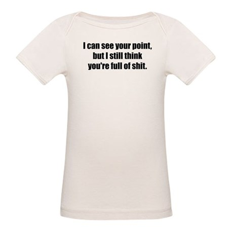 I Can See Your Point Organic Baby T-Shirt