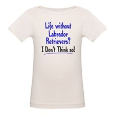 Life Without Labs Tee