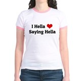 I Hella Love Saying Hella T