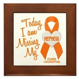 Missing My Nephew 1 LEUKEMIA Framed Tile