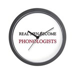 Real Men Become Phonologists Wall Clock