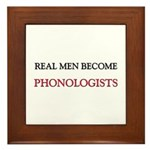 Real Men Become Phonologists Framed Tile