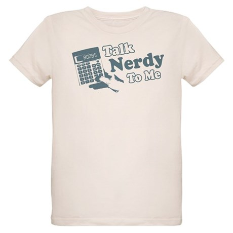 Talk Nerdy To Me Organic Kids T-Shirt