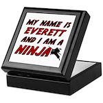 my name is everett and i am a ninja Keepsake Box