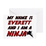 my name is everett and i am a ninja Greeting Card