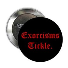 Exorcisms Tickle Button