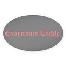 Exorcisms Tickle Oval Decal