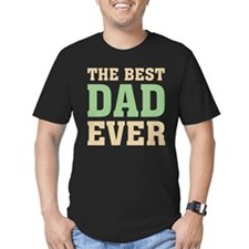 The Best Dad Ever T