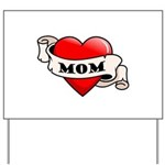 Mom Tattoo Heart Yard Sign