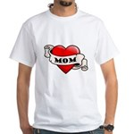 Mom Tattoo Heart White T-Shirt