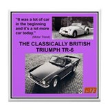 &quot;1973 Triumph TR6 Ad&quot; Tile Coaster
