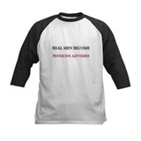 Real Men Become Pensions Advisers Tee