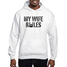 My Wife Rules Hoodie