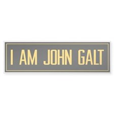 """I AM JOHN GALT"" Bumper Bumper Sticker"