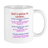 """God's Advice to Curlers..."" Mug"