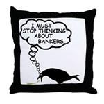 Anti bankers Throw Pillow