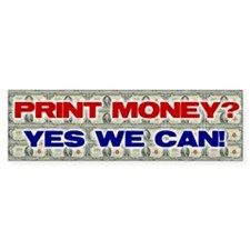 PRINT MONEY Bumper Sticker (10 pk)