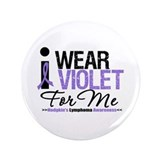 I Wear Violet For Me 3.5&quot; Button