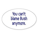 Anti-Obama: You Can't Blame Oval Decal