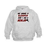 my name is eleanor and i am a ninja Hoodie