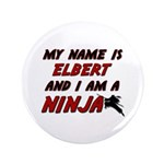 my name is elbert and i am a ninja 3.5