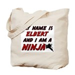 my name is elbert and i am a ninja Tote Bag