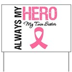 AlwaysMyHero Twin Sister Yard Sign