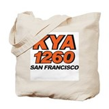KYA San Francisco 1974 -  Tote Bag