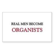 Real Men Become Organists Rectangle Sticker