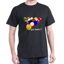 Got Balls? (Cue Balls) Black T-Shirt