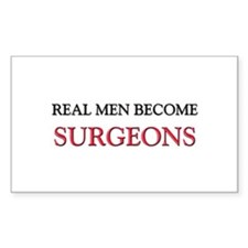 Real Men Become Surgeons Rectangle Decal