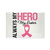AlwaysMyHero Sister Rectangle Magnet (10 pack)