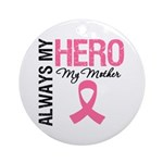 AlwaysMyHero Mother Ornament (Round)